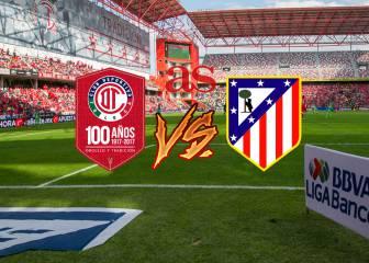 Toluca-Atlético de Madrid en vivo online: Centenario
